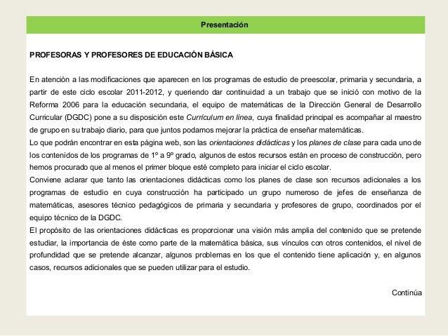 Presentación PROFESORAS Y PROFESORES DE EDUCACIÓN BÁSICA En atención a las modificaciones que aparecen en los programas de...