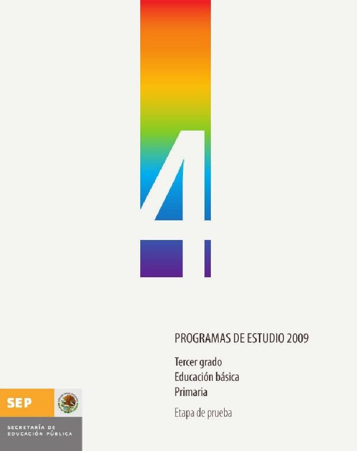 4programas de estudio 2009       Cuarto grado     educación básica         primaria       Etapa de prueba