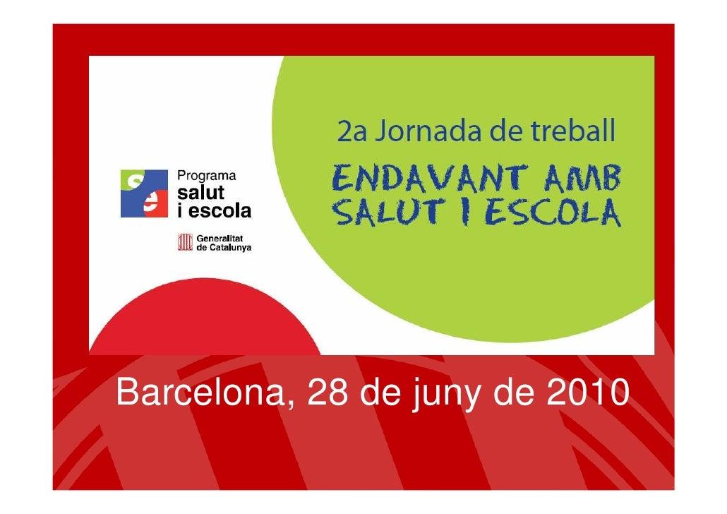 Barcelona, 28 de juny de 2010
