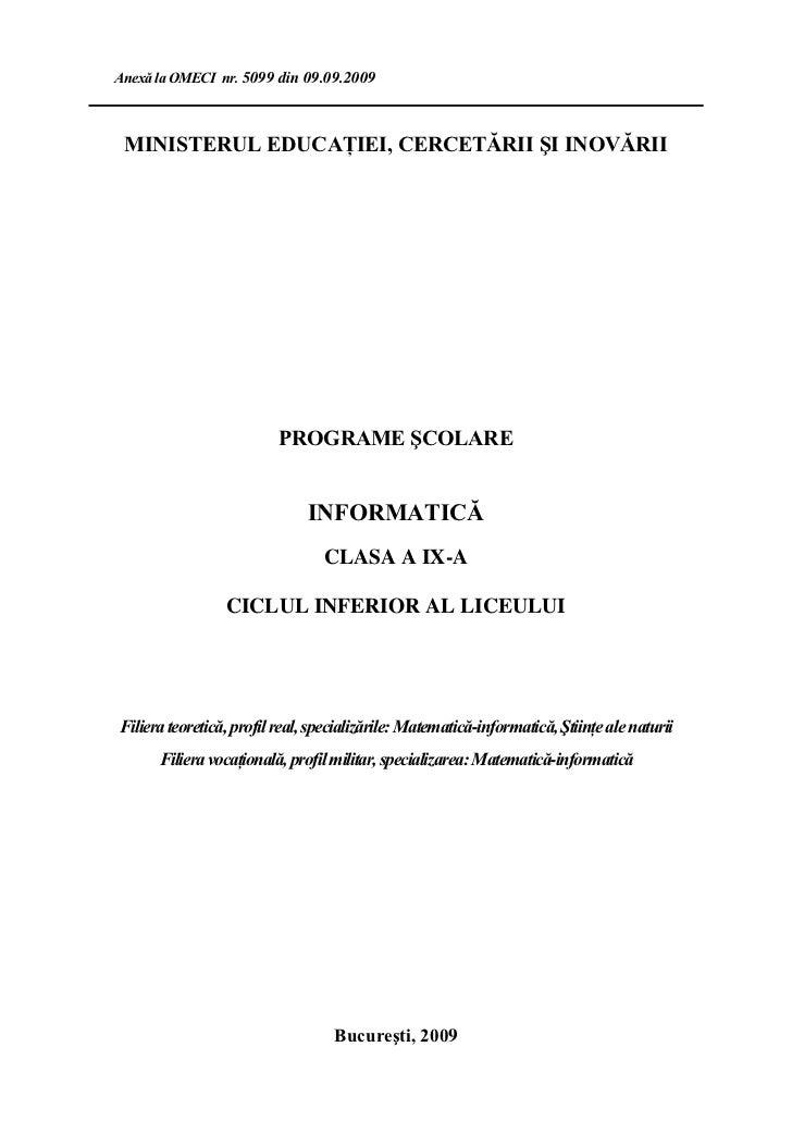 Anexă la OMECI nr. 5099 din 09.09.2009 MINISTERUL EDUCAŢIEI, CERCETĂRII ŞI INOVĂRII                          PROGRAME ŞCOL...