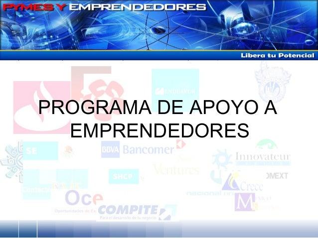 EMPRENDEDORES PROGRAMA DE APOYO A
