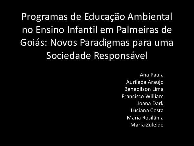 Programas de educação ambiental no ensino infantil   pedagogia