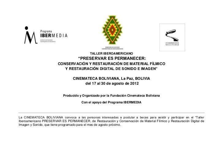 """TALLER IBEROAMERICANO                                     """"PRESERVAR ES PERMANECER:                        CONSERVACIÓN Y ..."""