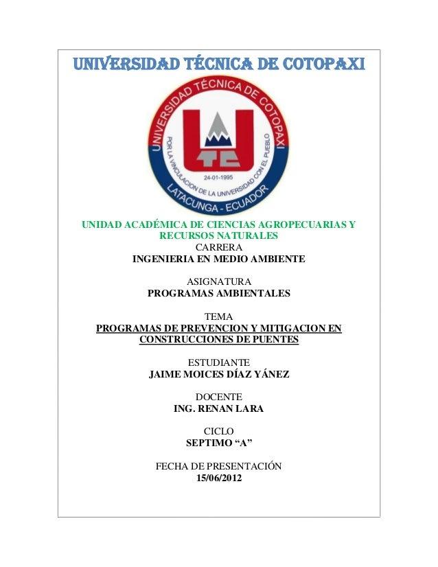 UNIVERSIDAD TÉCNICA DE COTOPAXIUNIDAD ACADÉMICA DE CIENCIAS AGROPECUARIAS Y            RECURSOS NATURALES                 ...
