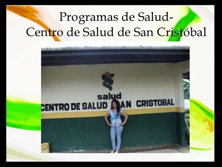 Programas de Salud- Centro de Salud de San Cristóbal