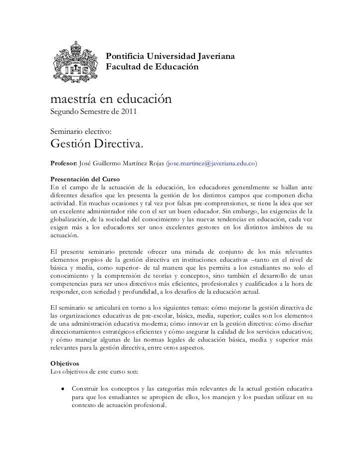 Pontificia Universidad Javeriana                    Facultad de Educaciónmaestría en educaciónSegundo Semestre de 2011Semi...