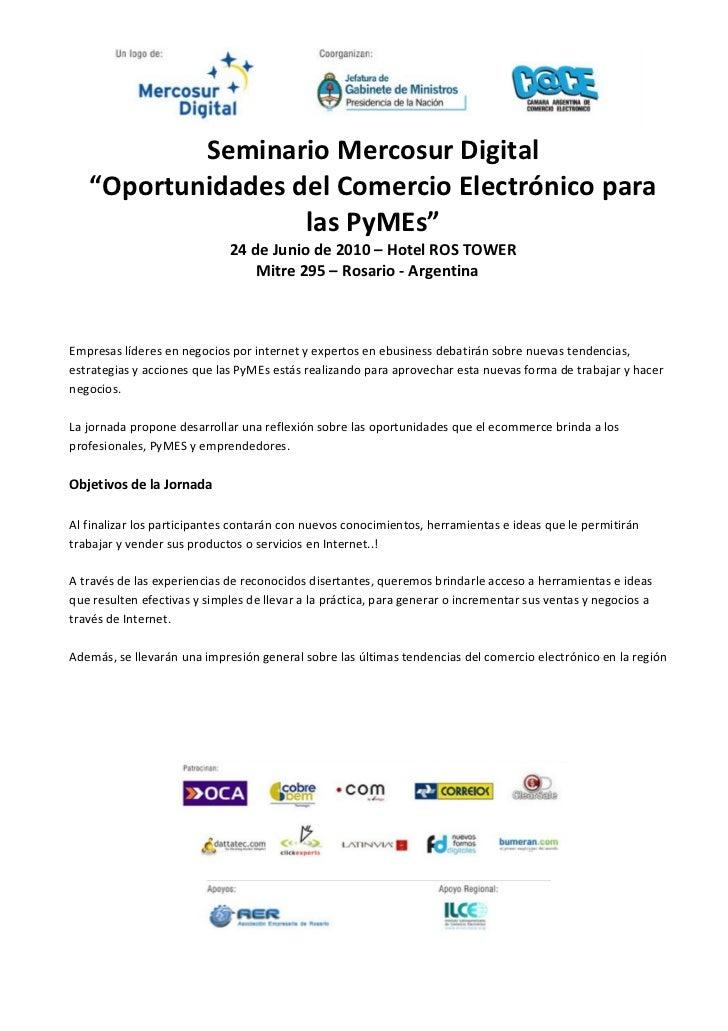 """Seminario Mercosur Digital    """"Oportunidades del Comercio Electrónico para                    las PyMEs""""                  ..."""