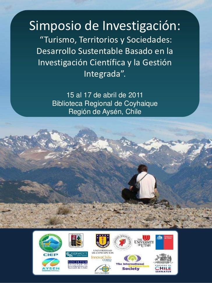 """Simposio de Investigación:  """"Turismo, Territorios y Sociedades: Desarrollo Sustentable Basado en la Investigación Científi..."""