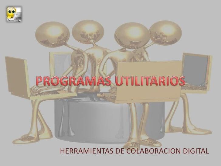 HERRAMIENTAS DE COLABORACION DIGITAL