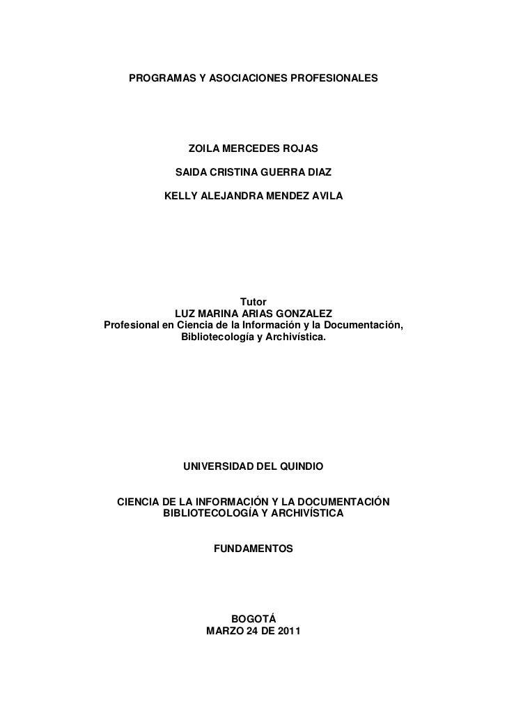 PROGRAMAS Y ASOCIACIONES PROFESIONALES                 ZOILA MERCEDES ROJAS              SAIDA CRISTINA GUERRA DIAZ       ...
