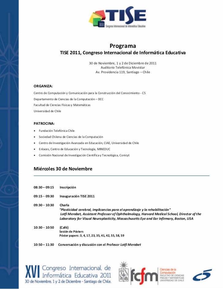 Programa                   TISE 2011, Congreso Internacional de Informática Educativa                                     ...