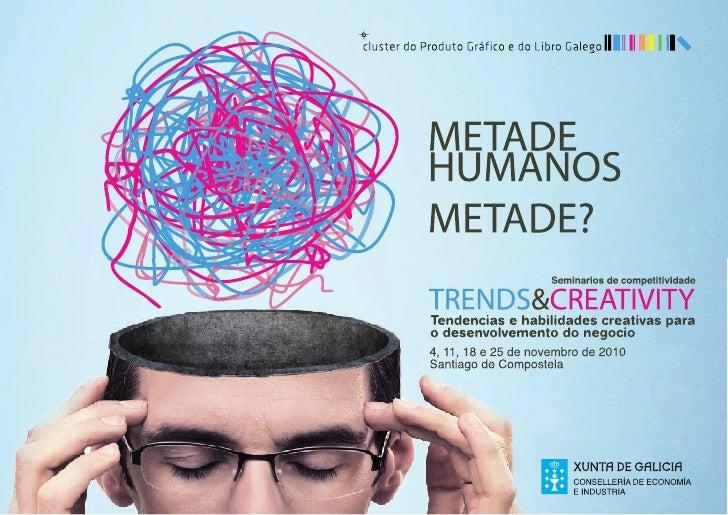 Programa trends&creativity 2010