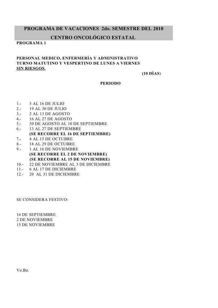 PROGRAMA DE VACACIONES 2do. SEMESTRE DEL 2010                  CENTRO ONCOLÓGICO ESTATAL PROGRAMA 1   PERSONAL MEDICO, ENF...