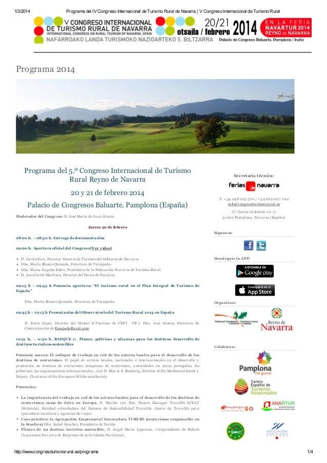 1/3/2014  Programa del IV Congreso Internacional de Turismo Rural de Navarra | V Congreso Internacional de Turismo Rural  ...