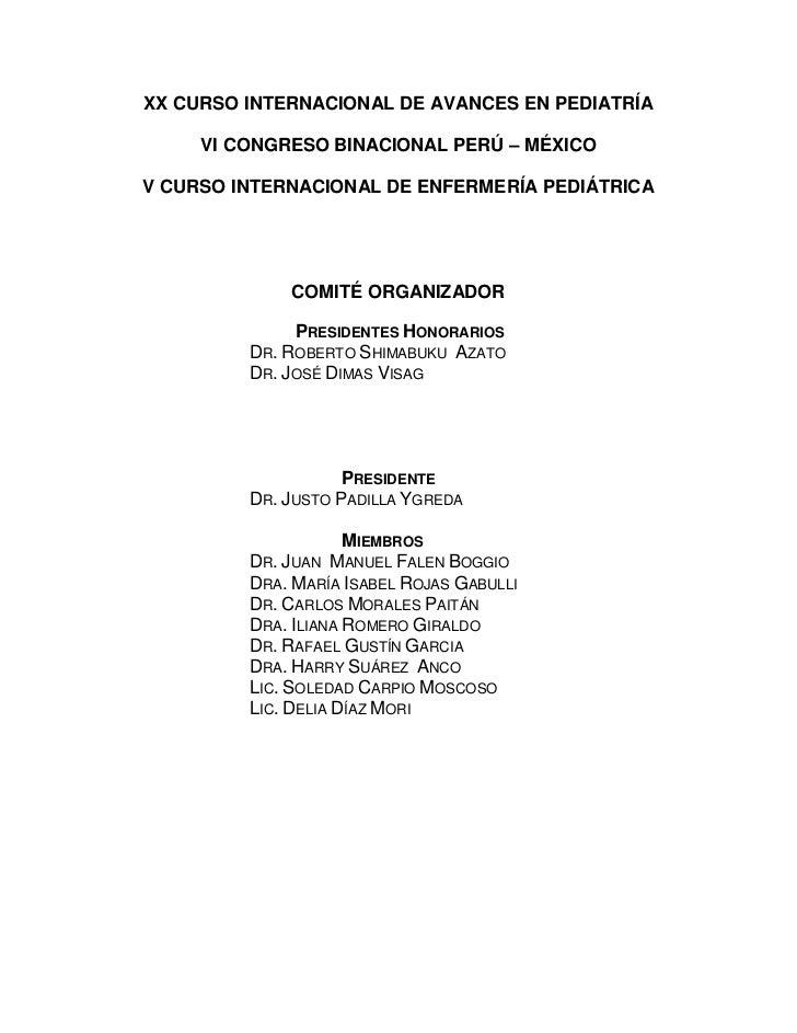 XX CURSO INTERNACIONAL DE AVANCES EN PEDIATRÍA<br />VI CONGRESO BINACIONAL PERÚ – MÉXICO<br />V CURSO INTERNACIONAL DE ENF...