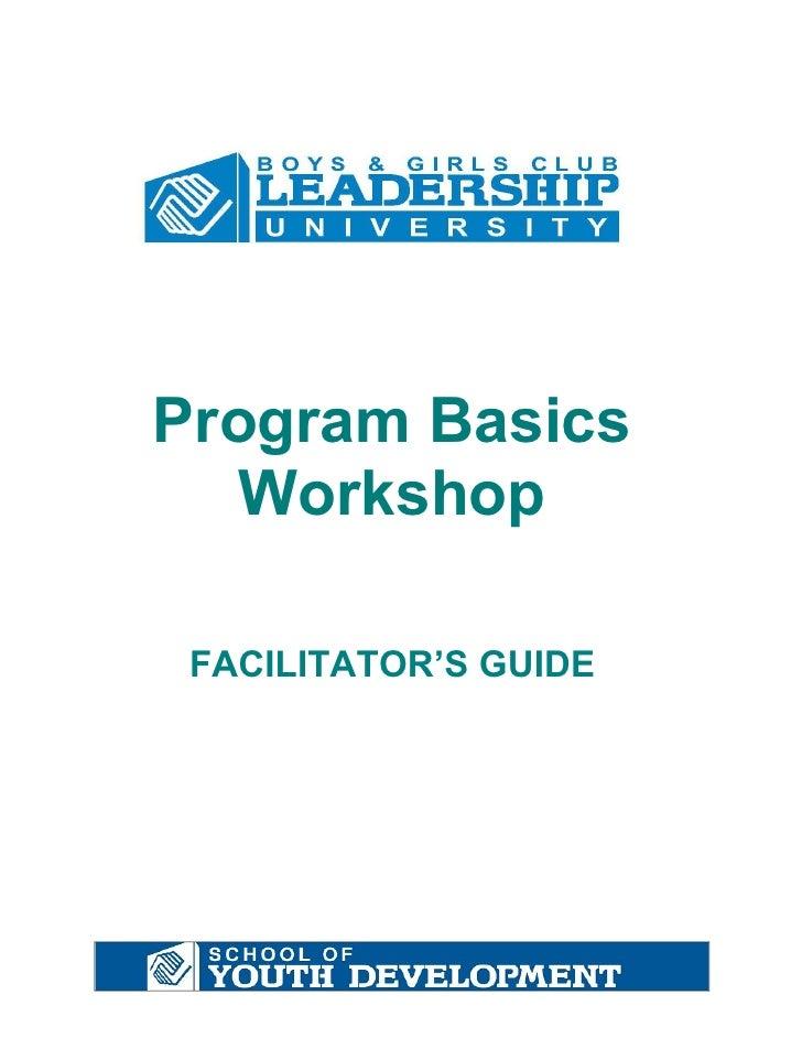 Program Basics    Workshop   FACILITATOR'S GUIDE