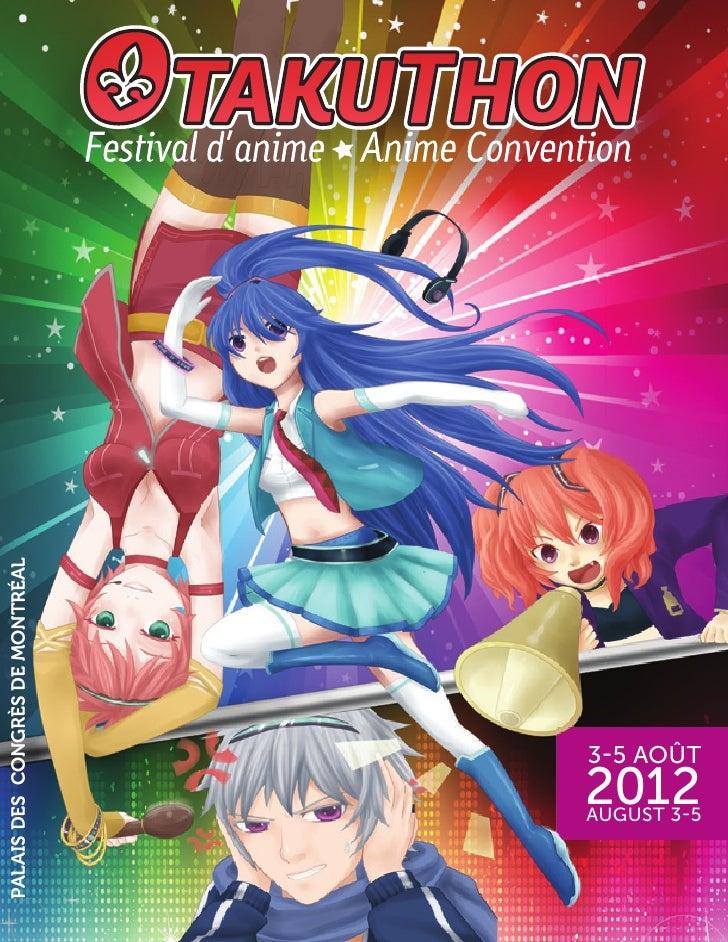 PALAIS DES CONGRÈS DE MONTRÉAL      AUGUST 3-5                   3-5 AOÛT          2012
