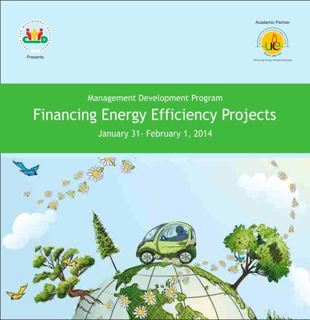 MDP on Financing Energy Efficiency Project - January 31st to February 1st 2014