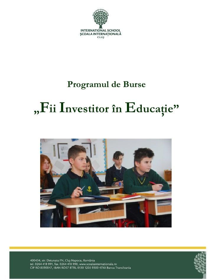 """Programul de Burse  """"Fii Investitor în EducaŃie"""""""