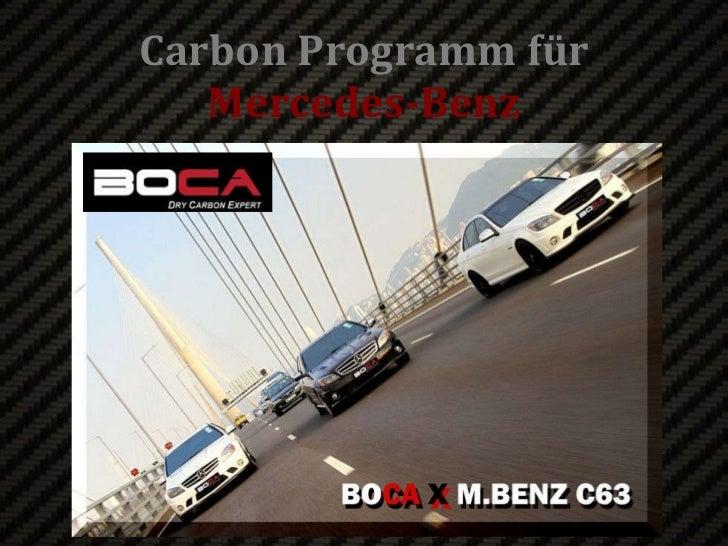 Carbon Programm f ü r Mercedes-Benz