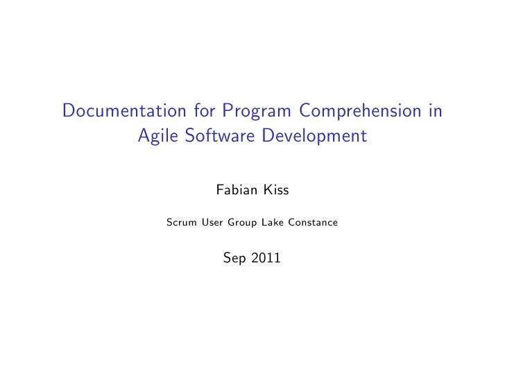 Documentation for Program Comprehension in       Agile Software Development                   Fabian Kiss           Scrum ...
