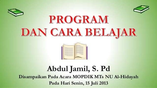 Program dan Cara Belajar