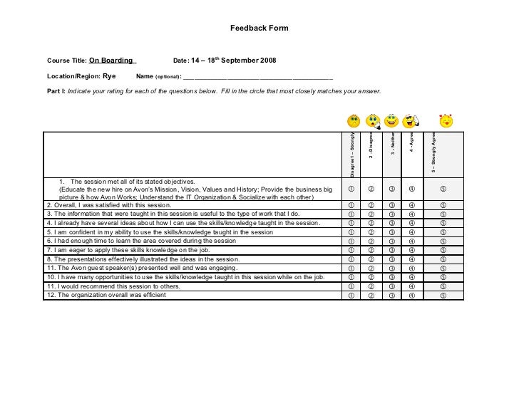Feedback FormCourse Title: On Boarding                   Date: 14 – 18th September 2008Location/Region: Rye           Name...