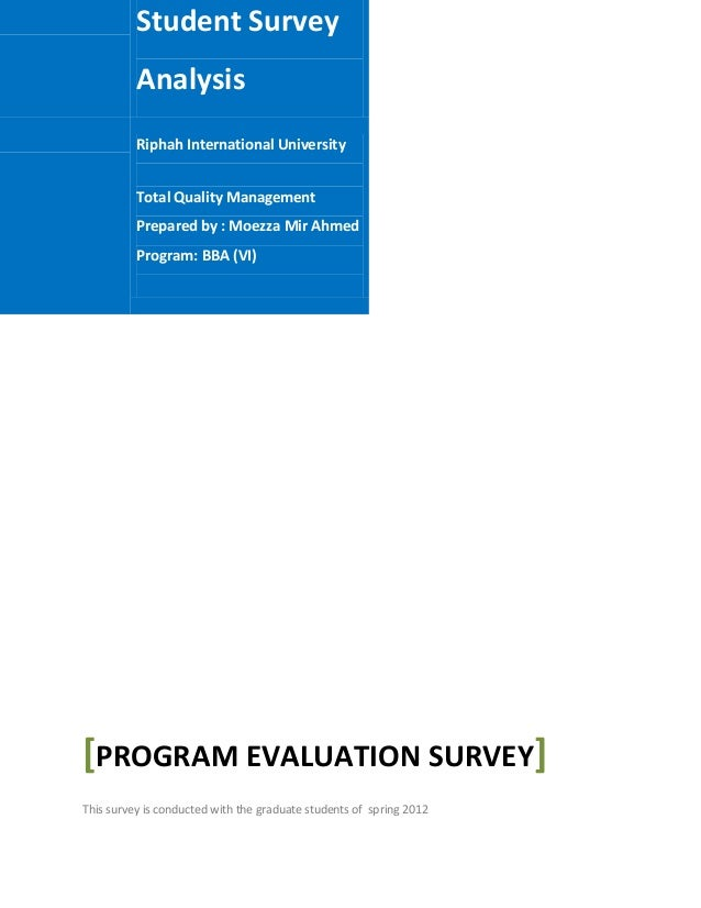 Student Survey          Analysis          Riphah International University          Total Quality Management          Prepa...