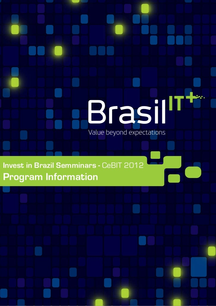 Invest in Brazil Semminars - CeBIT 2012Program Information