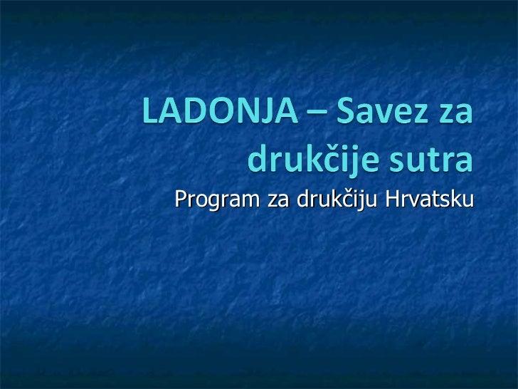Program za drukčiju Hrvatsku