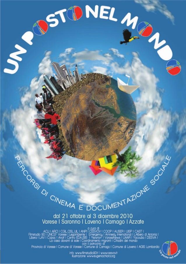 dal 21 ottobre al 3 dicembre 2010 Varese | Saronno | Laveno | Carnago | Azzate