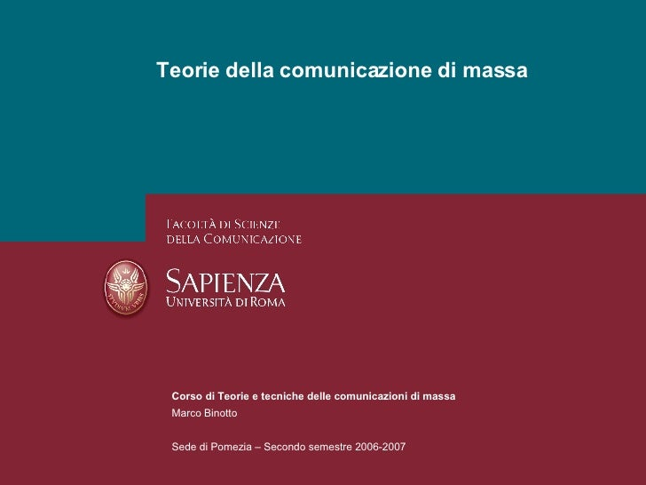 Teorie della comunicazione di massa <ul><li>Corso di Teorie e tecniche delle comunicazioni di massa  </li></ul><ul><li>Mar...