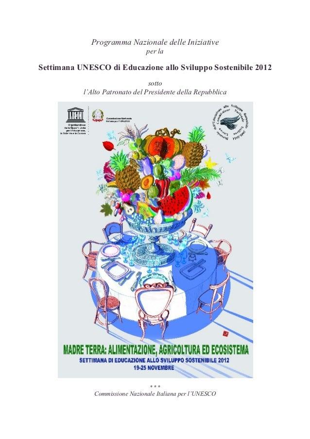 Programma Nazionale delle Iniziative                                per laSettimana UNESCO di Educazione allo Sviluppo Sos...
