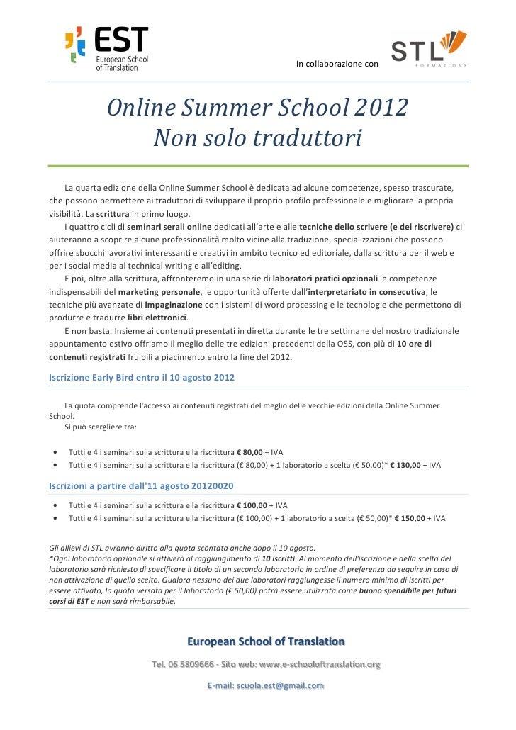 In collaborazione con                 Online Summer School 2012                     Non solo traduttori     La quarta ediz...