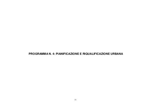 PROGRAMMA N. 4: PIANIFICAZIONE E RIQUALIFICAZIONE URBANA                           51