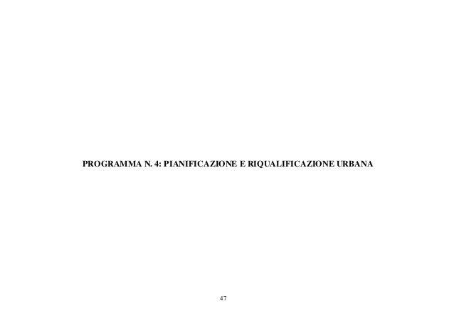 47 PROGRAMMA N. 4: PIANIFICAZIONE E RIQUALIFICAZIONE URBANA