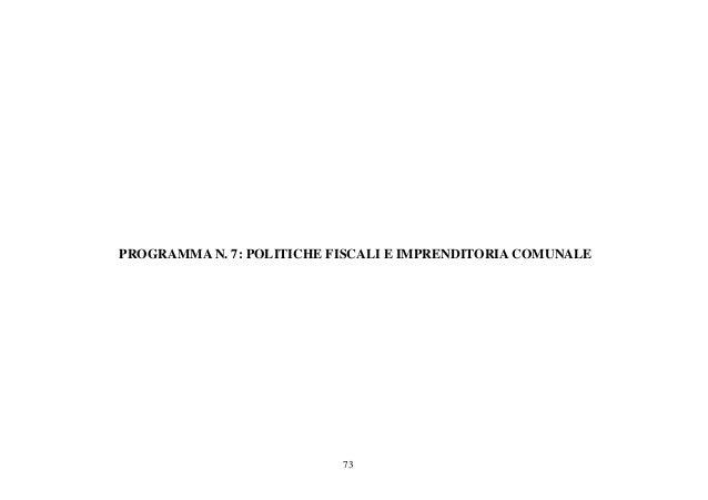 73 PROGRAMMA N. 7: POLITICHE FISCALI E IMPRENDITORIA COMUNALE
