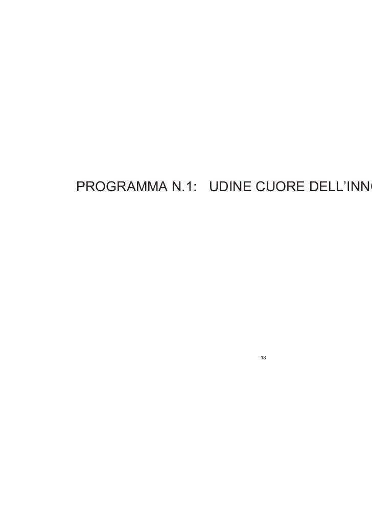 PROGRAMMA N.1: UDINE CUORE DELL'INNOVAZIONE                     13