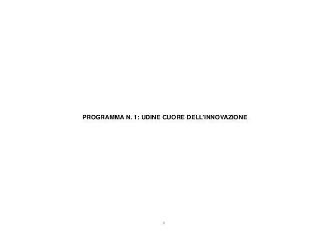 PROGRAMMA N. 1: UDINE CUORE DELL'INNOVAZIONE 5