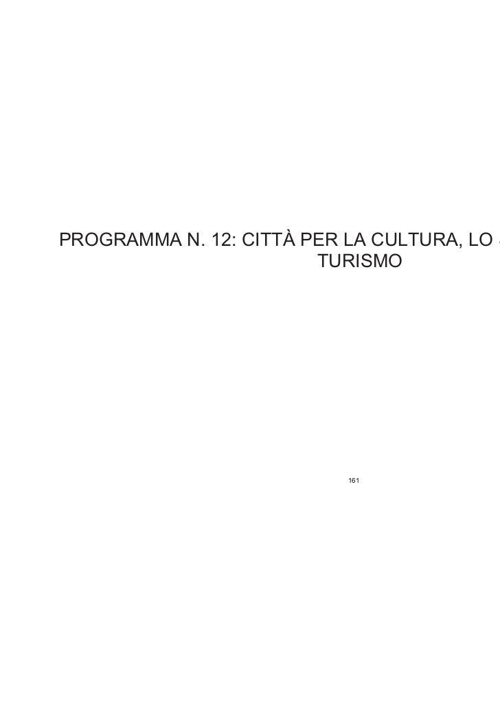 Programma 12 - CITTA' PER LA CULTURA, LO SPETTACOLO E IL TURISMO