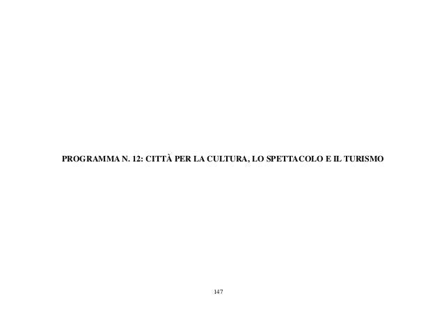 Programma 12: CITTÀ PER LA CULTURA, LO SPETTACOLO E IL TURISMO