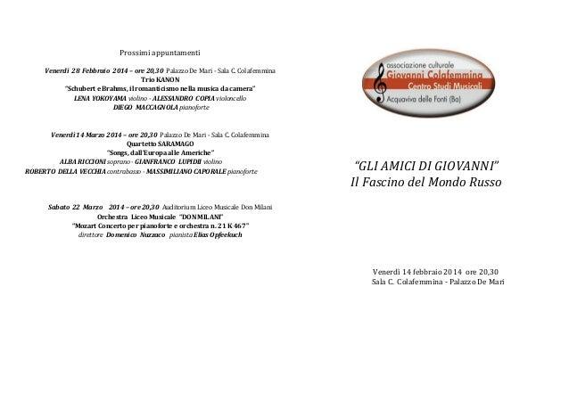 """Prossimi appuntamenti Venerdì 28 Febbraio 2014 – ore 20,30 Palazzo De Mari - Sala C. Colafemmina Trio KANON """"Schubert e Br..."""