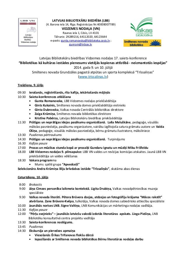 LATVIJAS BIBLIOTEKĀRU BIEDRĪBA (LBB) (K. Barona iela 14, Rīga. Reģistrācijas Nr.40008007789) VIDZEMES NODAĻA (VN) Raunas i...