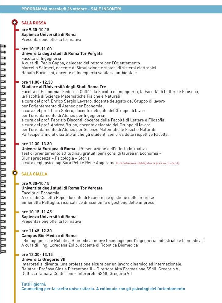 PROGRAMMA mecoledì 26 ottobre - SALE INCONTRISALA ROSSAore 9.30-10.15Sapienza Università di RomaPresentazione offerta form...