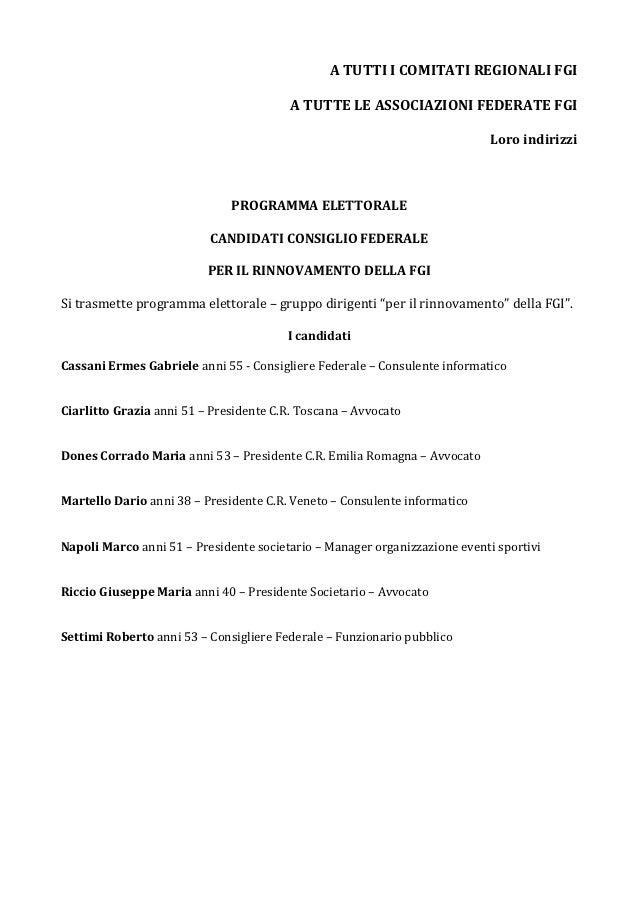 A TUTTI I COMITATI REGIONALI FGI                                         A TUTTE LE ASSOCIAZIONI FEDERATE FGI             ...