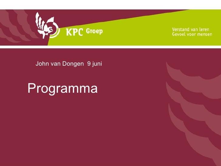 Programma John van Dongen  9 juni