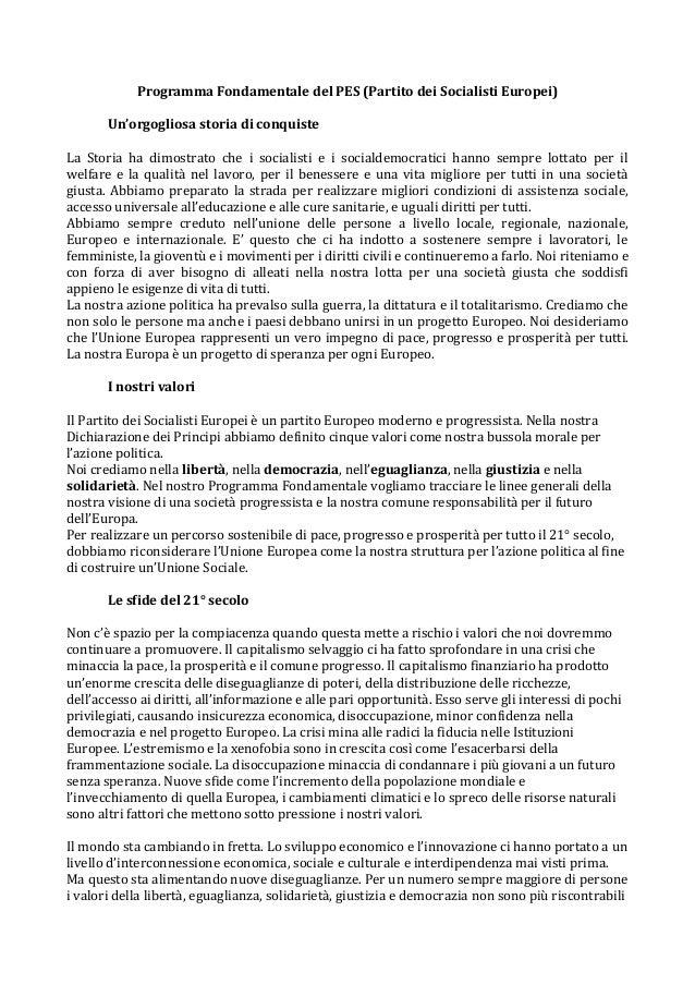 Programma Fondamentale del PES (Partito dei Socialisti Europei) Un'orgogliosa storia di conquiste La Storia ha dimostrato ...