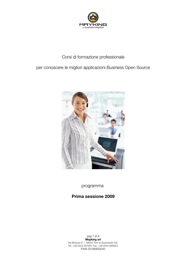 Corsi di formazione professionale  per conoscere le migliori applicazioni Business Open Source                            ...