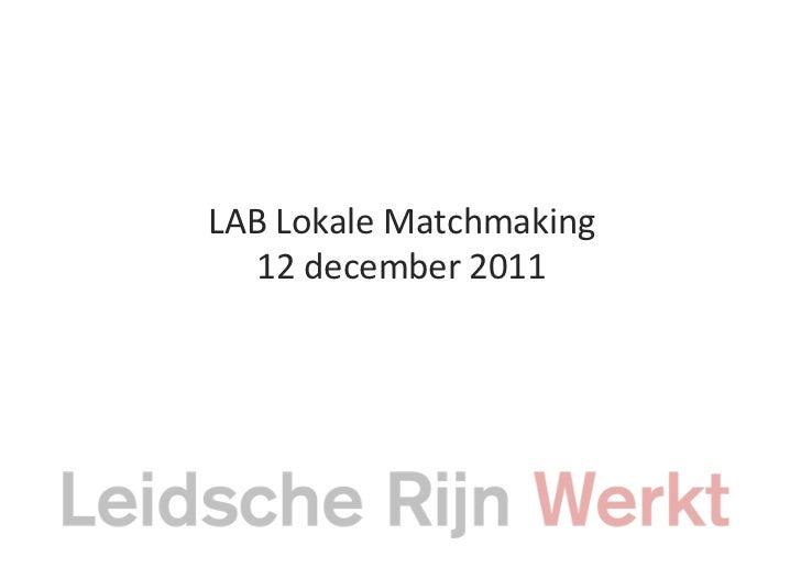 Programma lab lokale matchmaking 20111212