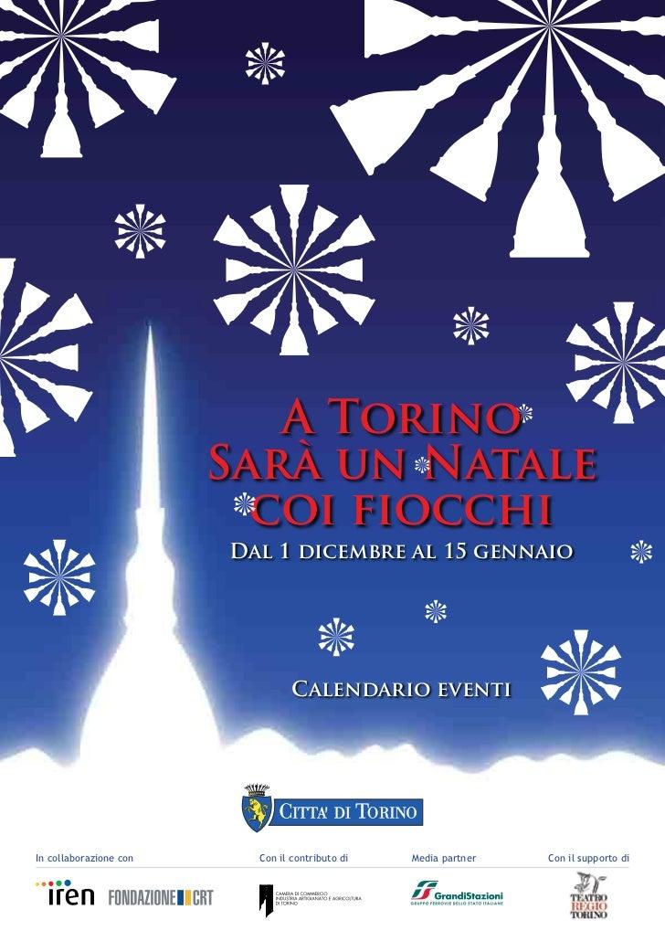 A Torino                        Sarà un Natale                          coi fiocchi                        Dal 1 dicembre ...